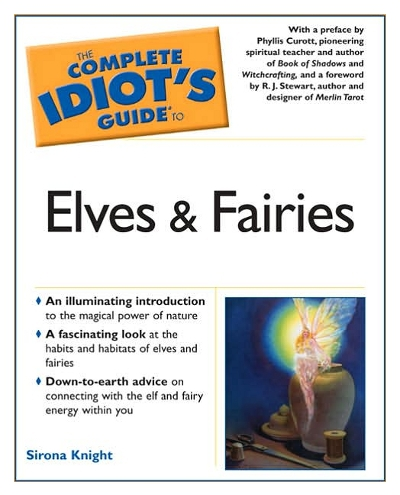 Complete Idiot's Guide to Elves and Fairies - actual book cover
